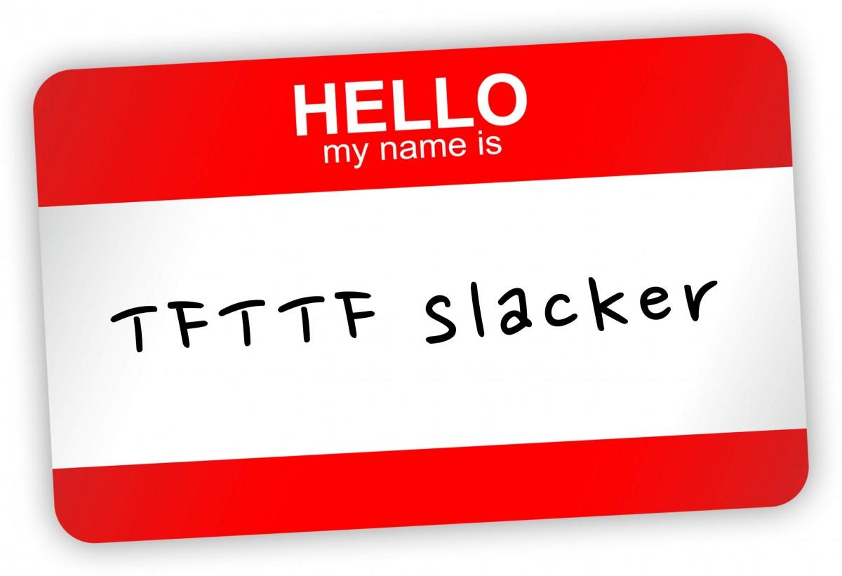 tfttf722 – Slackers