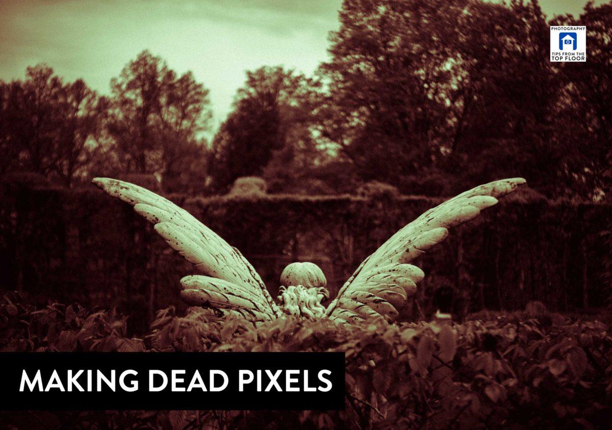 776 Making Dead Pixels