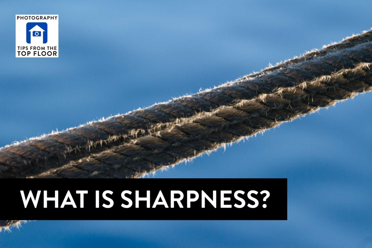 767 What is Sharpness?
